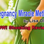 Pregnancy Miracle By Lisa Olson