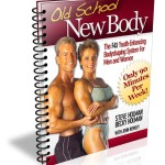 Old School New Body Review - 5 Steps to Looking 10 Years Younger