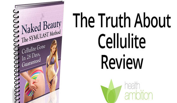 truth about cellulite review