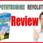 Tom Brimeyer's Hypothyroidism Revolution Review - My Honest Truth