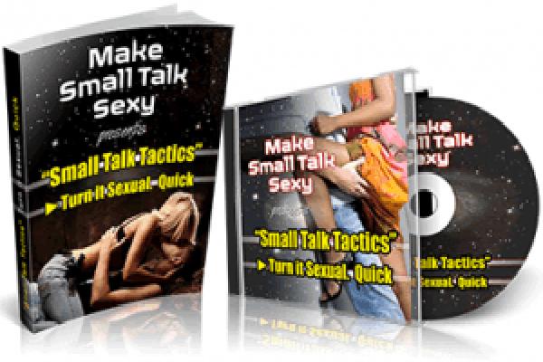 Make Small Talk Sexy Bonus