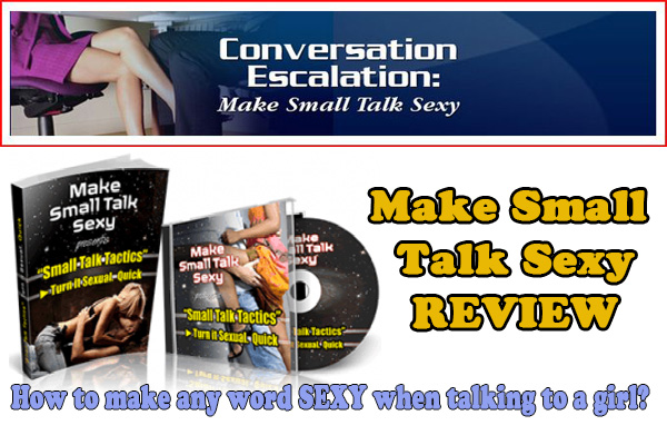 Make Small Talk Sexy Review