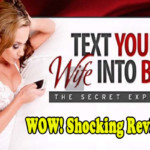 Text Your Wife Into Bed Review- Download Now!!