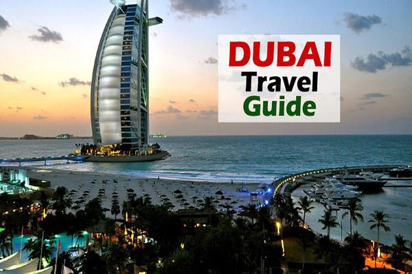 Dubai Travel Guide for Tourists