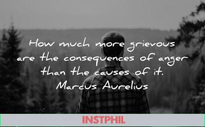 anger quotes how much more grievous consequences causes marcus aurelius wisdom
