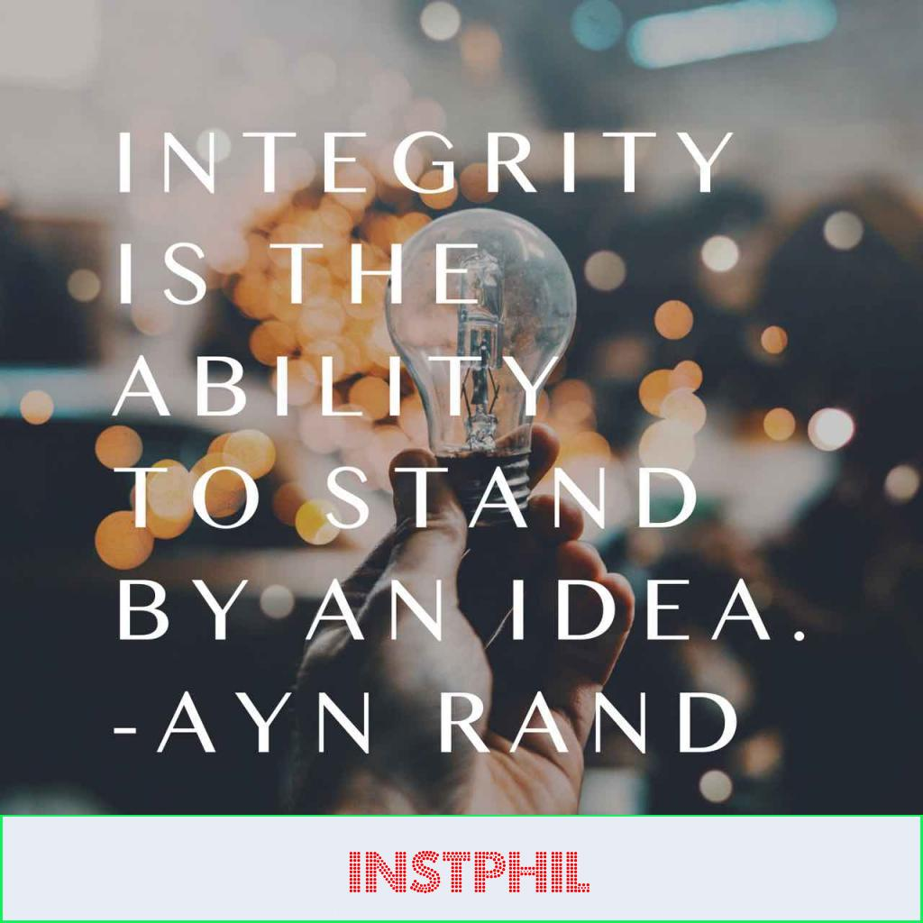 """Ayn Rand quote """"Integrity is the ability to stand by an idea"""""""