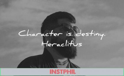 character quotes destiny heraclitus wisdom man