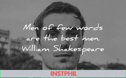 character quotes men few words best man william shakespeare wisdom