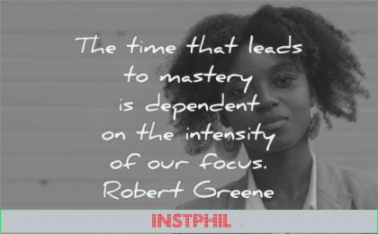 discipline quotes time leads mastery dependent intensity robert greene wisdom black woman looking