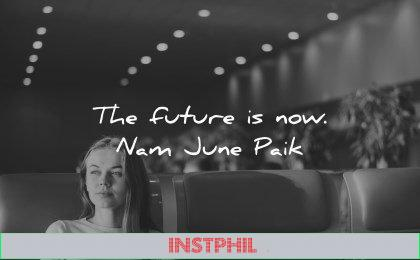 future quotes now nam june paik wisdom woman sitting airport
