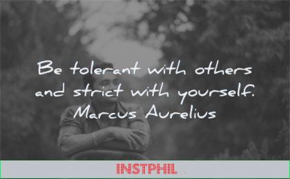 marcus aurelius quotes tolerant others strict with yourself wisdom nature man stoic