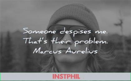marcus aurelius quotes someone despises thats their problem wisdom man sunglasses