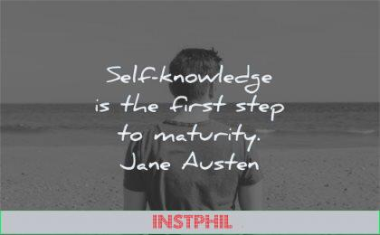 maturity quotes knowledge first step jane austen wisdom man looking solitude