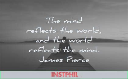 mind quotes reflects world james pierce wisdom dock man sitting lake water nature