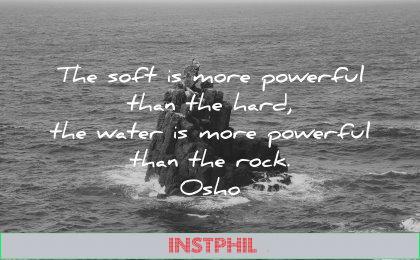 powerful quotes soft hard water rock osho wisdom