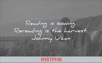 reading quotes sowing rereading the harvest johnny uzan wisdom man nature solitude