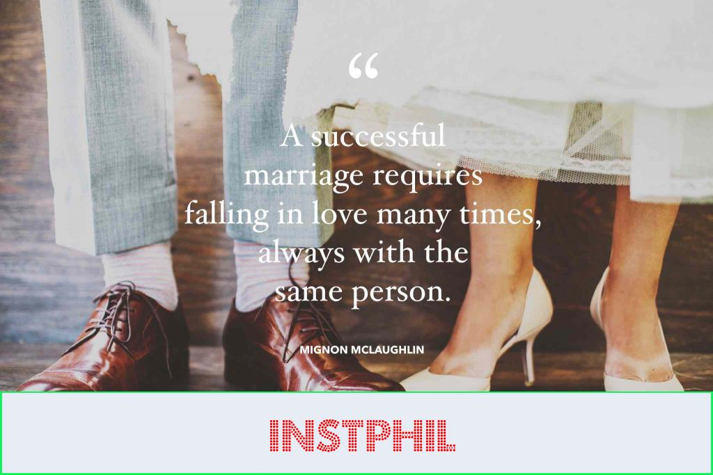 """Mignon McLaughlin marriage quote """"A successful marriage requires falling in love many times, always with the same person"""""""